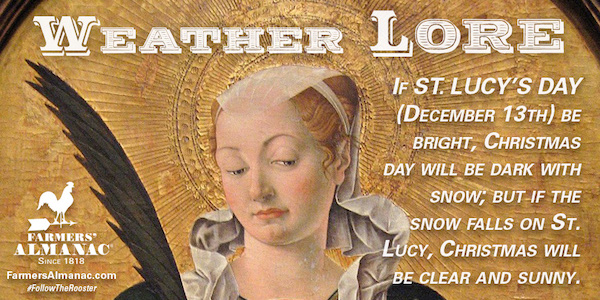 Want A White Christmas Ask St Lucy Farmers Almanac