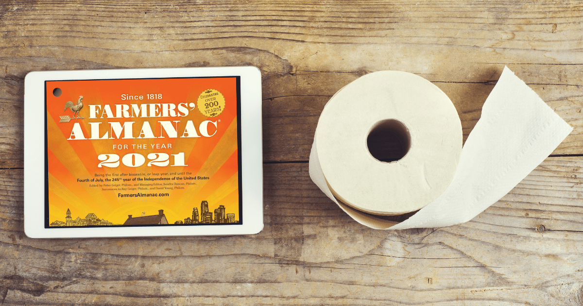 Farmers' Almanac logo on a tablet next to toilet paper.